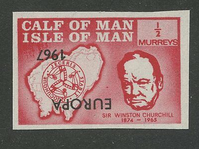 IOM Calf of Man 1967 Churchill ½m INVERTED EUROPA ovpt imperf proof