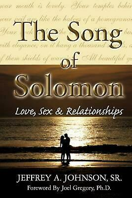 The Song of Solomon by Sr. Jeffrey a. Johnson (English) Paperback Book