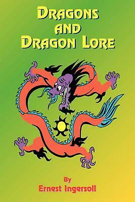 Dragons and Dragon Lore by Ernest Ingersoll (English) Paperback Book Free Shippi
