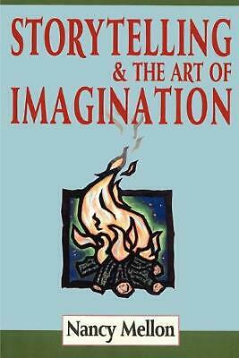 Storytelling & the Art of Imagination by Nancy Mellon (English) Paperback Book