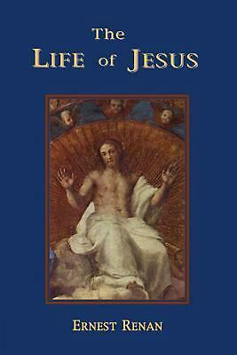 NEW The Life of Jesus by Ernest Renan Paperback Book (English) Free Shipping