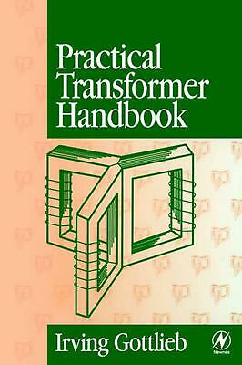 Practical Transformer Handbook: For Electronics, Radio and Communications Engine