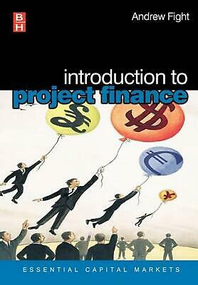 Introduction to Project Finance by Andrew Fight (English) Paperback Book Free Sh