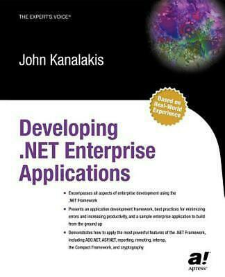 Developing .Net Enterprise Applications by John Kanalakis (English) Paperback Bo