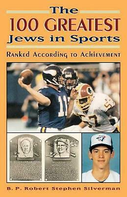The 100 Greatest Jews in Sports: Ranked According to Ac