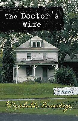 The Doctor's Wife by Elizabeth Brundage (English) Paperback Book Free Shipping!