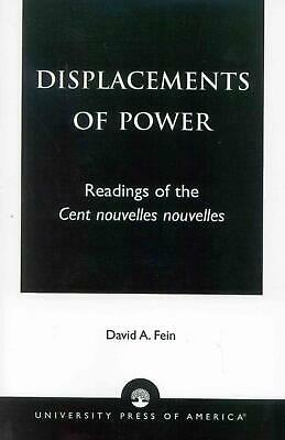 Displacements of Power: Readings of the Cent Nouvelles Nouvelles by David A. Fei