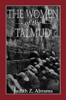 The Women of the Talmud by Judith Z. Abrams (English) Paperback Book Free Shippi