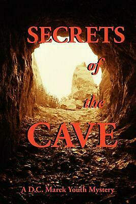 Secrets of the Cave by D.C. Marek (English) Paperback Book Free Shipping!