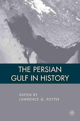 NEW The Persian Gulf in History by Hardcover Book (English) Free Shipping