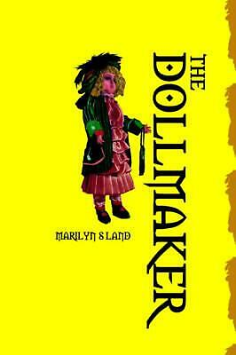 The Dollmaker by Marilyn S. Land (English) Paperback Book