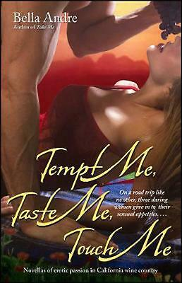 Tempt Me, Taste Me, Touch Me by Bella Andre (English) Paperback Book Free Shippi