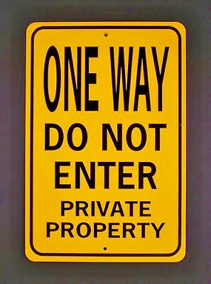 ONE WAY DO NOT ENTER  12x18 Aluminum Traffic Sign  Won't rust or fade