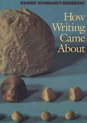 How Writing Came about by Denise Schmandt-Besserat (English) Paperback Book Free
