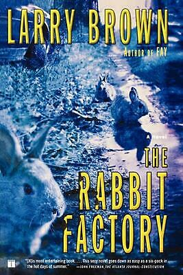 The Rabbit Factory by Larry Brown (English) Paperback Book Free Shipping!