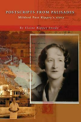 Postscripts from Palisades: Mildred Post Rippey's Story
