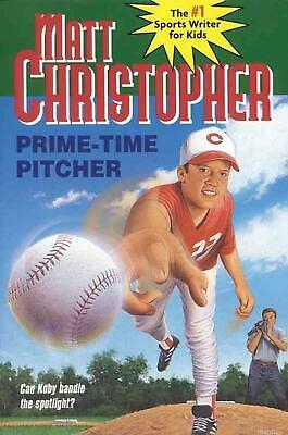 Prime Time Pitcher by Matt Christopher (English) Paperback Book Free Shipping!