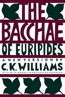 The Bacchae of Euripides: A New Version by Euripides Paperback Book (English)