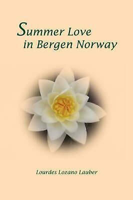 Summer Love in Bergen Norway NEW by Lourdes Lozano Laub