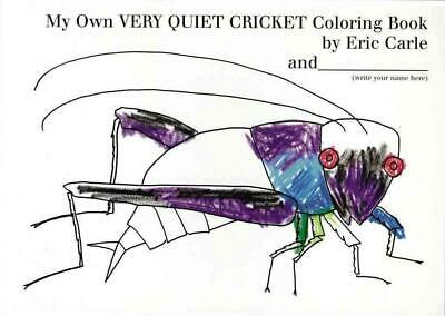 My Own Very Quiet Cricket Coloring Book by Eric Carle (English) Paperback Book F