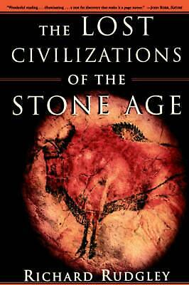 The Lost Civilizations of the Stone Age by Richard Rudgley (English) Paperback B