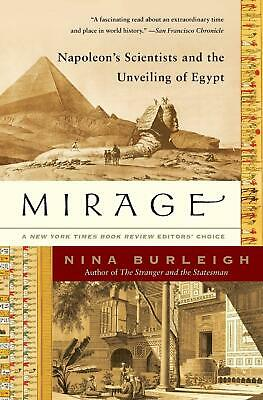 Mirage: Napoleon's Scientists and the Unveiling of Egypt by Nina Burleigh (Engli