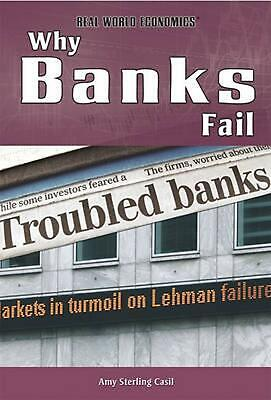 Why Banks Fail by Amy Sterling Casil (English) Library Binding Book Free Shippin