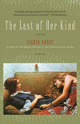 The Last of Her Kind: a Novel by Sigrid Nunez (English) Paperback Book Free Ship