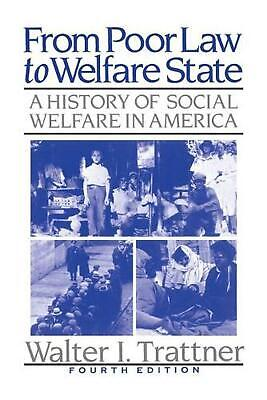 From Poor Law to Welfare State: A History of Social Wel
