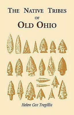 The Native Tribes of Ohio by Helen C. Tregillis (English) Paperback Book Free Sh