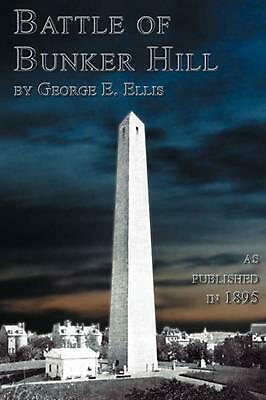 NEW Battle of Bunker Hill by George E. Ellis Paperback Book (English) Free Shipp