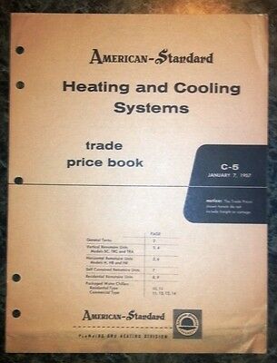 American Standard Heating & Coolin Systems Trade Price Book C-5 January 7, 1957