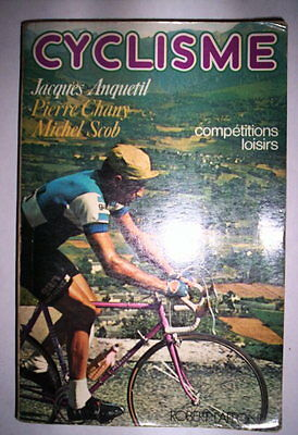 Cyclisme Competitions Loisirs Anquetil - Chany - Scob 1976