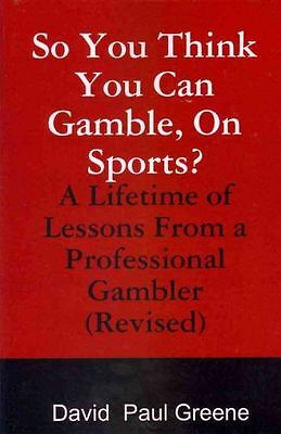 So You Think You Can Gamble, on Sports? NEW