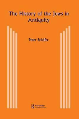 The History of the Jews in Antiquity: The Jews of Palestine from Alexander the G