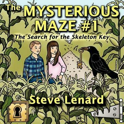 The Mysterious Maze #1: The Search for the Skeleton Key by Steve Lenard (English