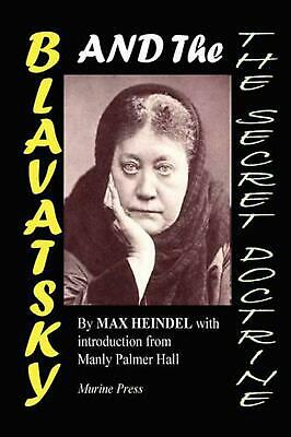 Blavatsky and the Secret Doctrine by Max Heindel (English) Paperback Book Free S