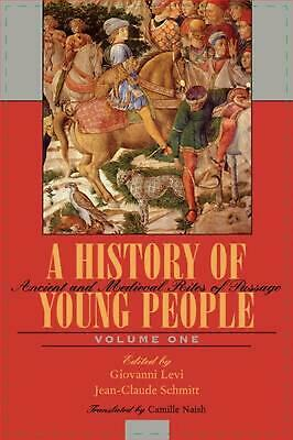A History of Young People in the West, Volume I: Ancient and Medieval Rites of P