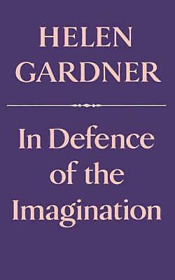 In Defence of the Imagination by Helen Gardner Paperback Book (English)