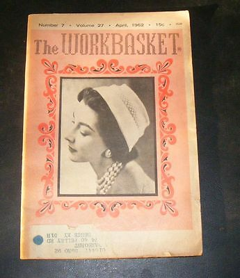 Vintage The Workbasket and Home Arts Magazines April 1962 Number 7 Vol 27