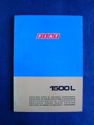FIAT 1500L BODYWORK SPARE PARTS CATALOGUE SEPTEMBER 1968 3rdED ref: 603.10.137