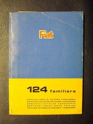 FIAT 124 FAMILIARE BODYWORK SPARES CATALOGUE ref: 603.10.136  SEPTEMBER 1968