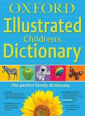 Oxford Illustrated Children's Dictionary by Oxford Dictionaries (English)