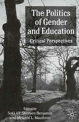 The Politics of Gender and Education by Paperback Book (English)