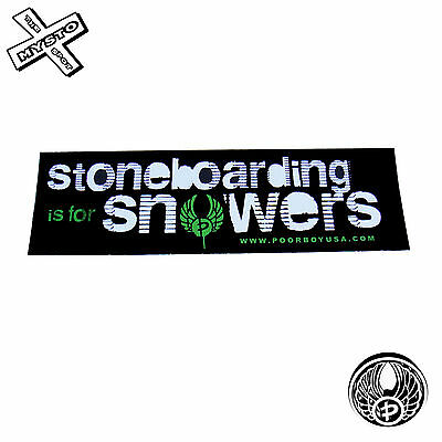 Poorboy 'stoneboarding Is For Snowers' Bumper Sticker Snowboard Snow Board Tune