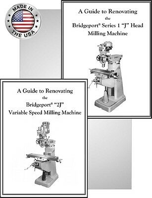 Bridgeport Mill Rebuild Manuals for J Head and 2J Head - Buy Both and Save $