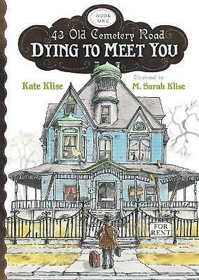 Dying to Meet You by Kate Klise (English) Paperback Book Free Shipping!