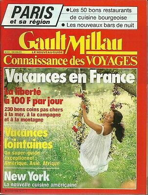 GAULT MILLAU N° 144 / 1981 avril = VACANCES en FRANCE ou lointaines + NEW-YORK