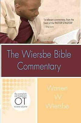 The Wiersbe Bible Commentary: Old Testament: The Complete Old Testament in One V
