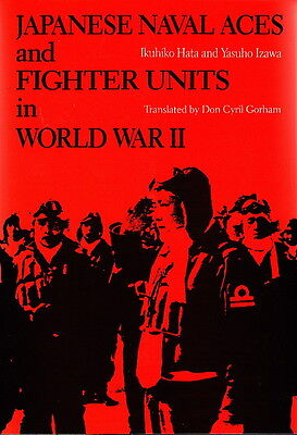 JAPANESE NAVAL ACES & FIGHTER UNITS in WORLD WAR II - WW2 JAPAN HISTORY BOOK